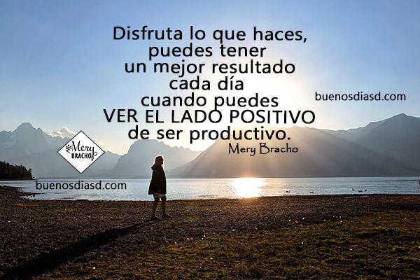 Frases de reflexión y buenos días, mensajes de motivación, palabras positivas con imágenes por Mery Bracho.