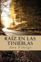 Raíz en las tinieblas, Ana Fidalgo. Portada del libro