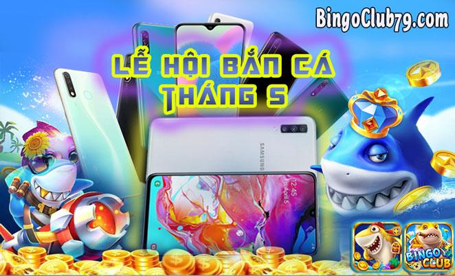 Thi đấu bắn cá Bingo Club - Bá Chủ Đại Dương tháng 5