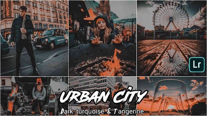 Dark Turquoise & Tangerine ( Urban City ) Presets