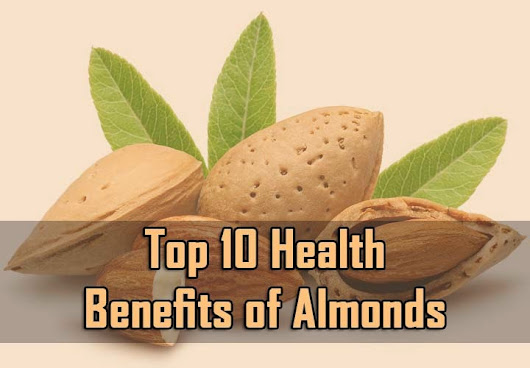 Top 10 Health Benefits of Almonds - 10plans