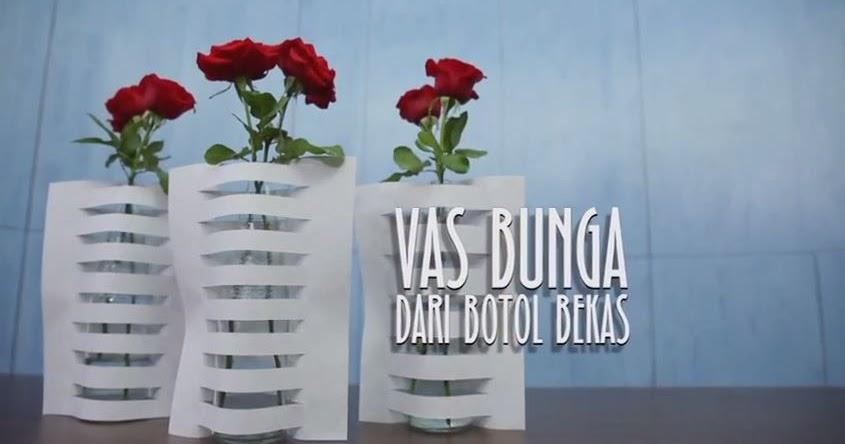 Membuat Vas Bunga Dari Botol Bekas ~ Blog edysantozo