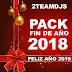 2TEAMDJS PACK FIN DE AÑO 2018