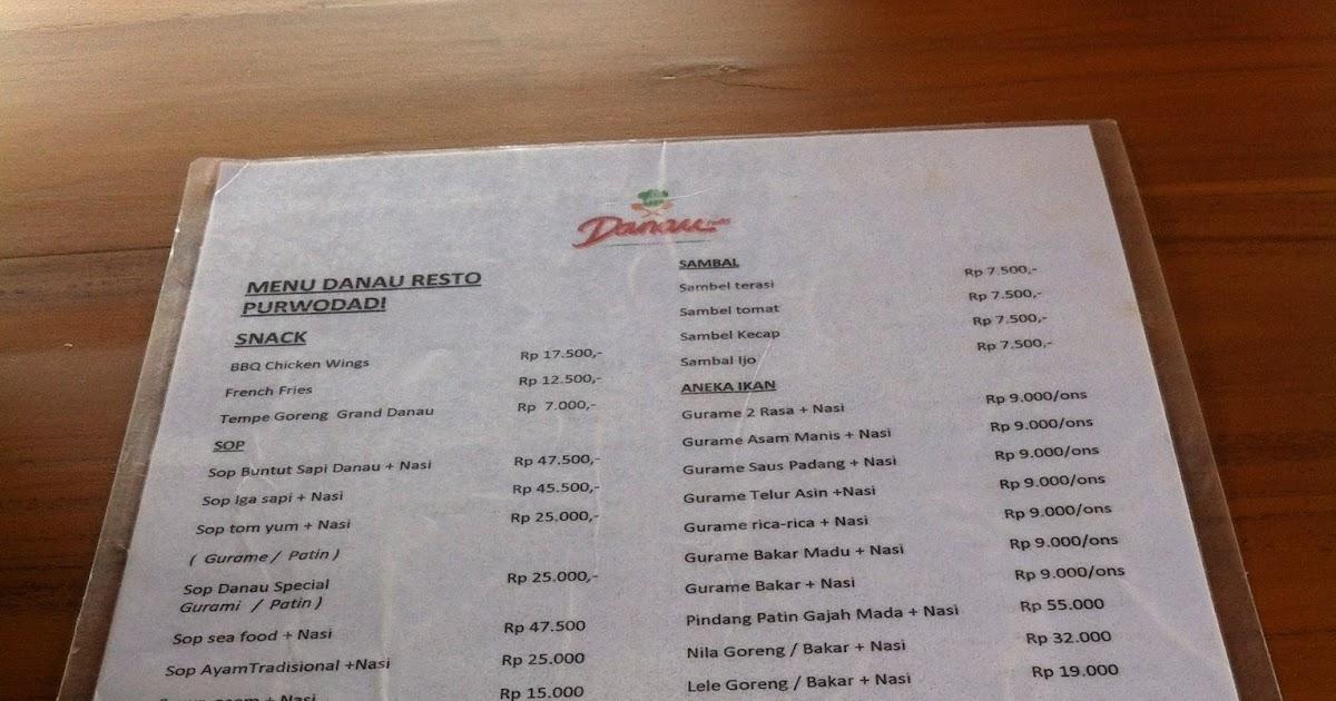 Daftar Menu Dan Harga Makanan di Danau Resto Purwodadi