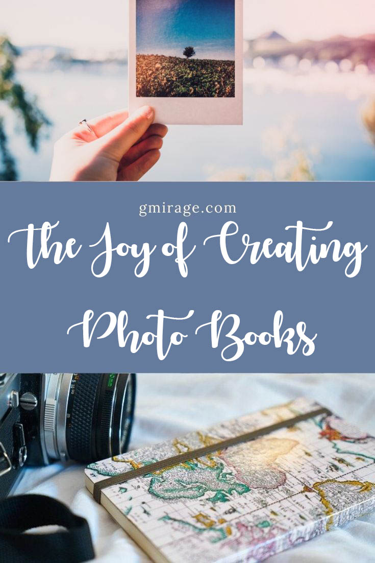 The Joy of Creating Photo Books