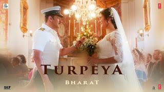 Turpeya Lyrics - Bharat - Sukhwinder Singh