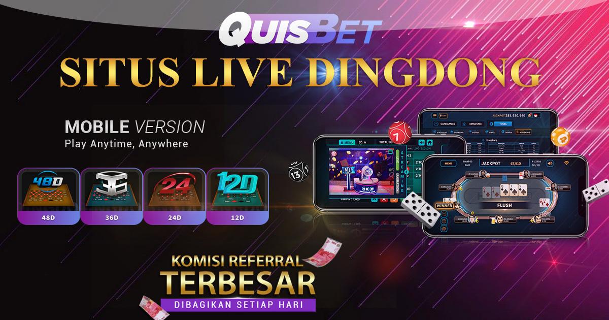 Quisbet - Bandar Live Dingdong Online Terpercaya