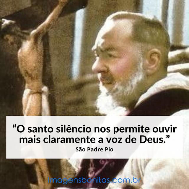 Frase de São Padre Pio