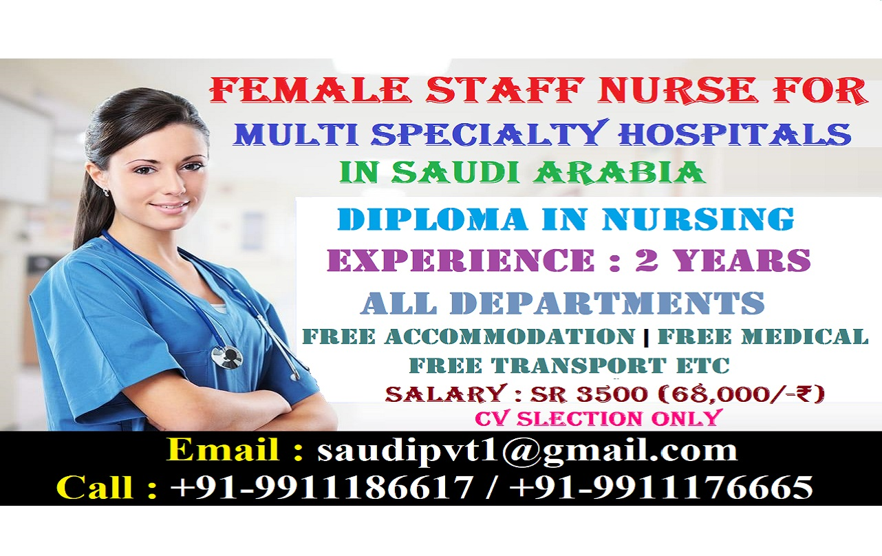 Urgently Required Staff Nurse For Multi Specialty Hospitals in Saudi Arabia