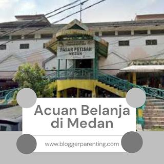 Acuan Belanja di Medan