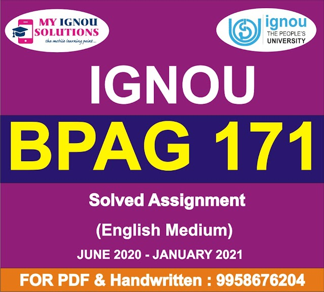 BPAG 171 Solved Assignment 2020-21