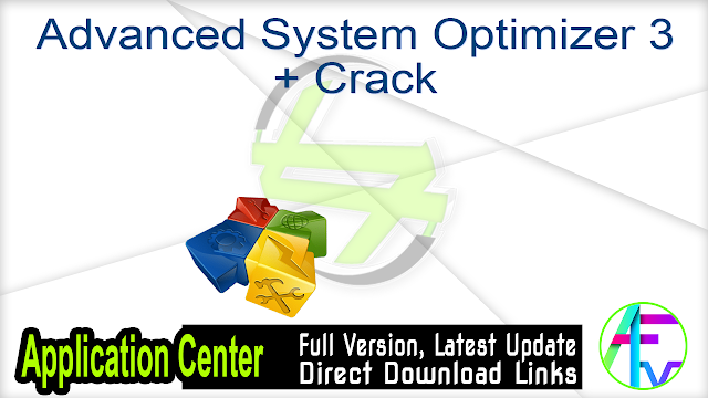 Advanced System Optimizer 3 + Crack