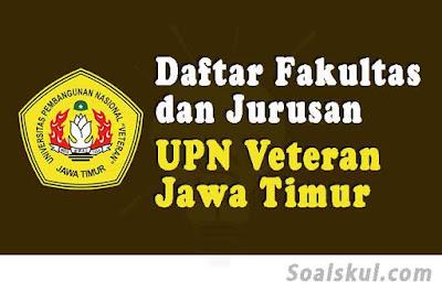 daftar fakultas dan jurusan upn veteran jatim