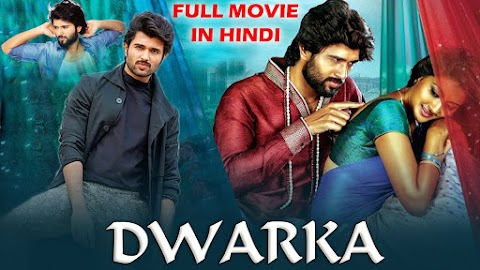 Dwaraka Full Movie in Hindi Dubbed vijay devarakonda