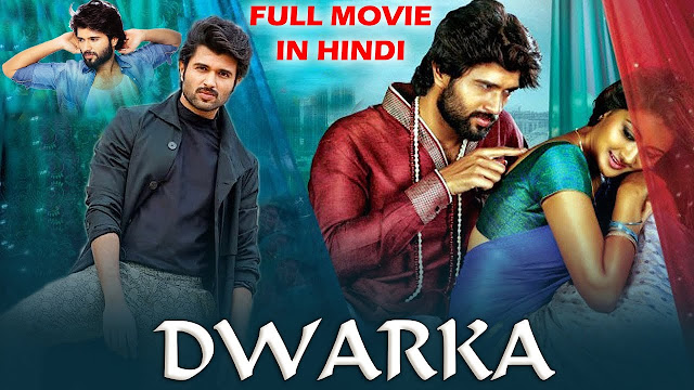 Dwaraka Full Movie in Hindi Dubbed download filmywap