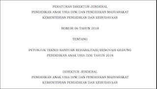 UpDate Petunjuk Teknis Bantuan Rehabilitasi/Renovasi  Gedung PAUD Tahun 2018