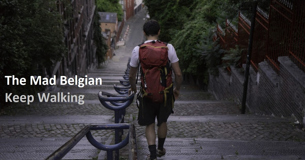 First Film - The Mad Belgian - Keep Walking