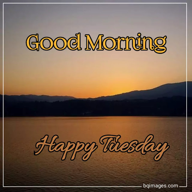 happy good morning tuesday images