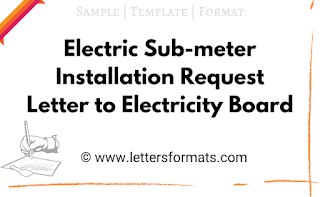 Electric Sub-meter Installation Request Letter to Electricity Board