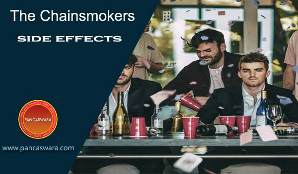Lirik Lagu The Chainsmokers - Side Effects