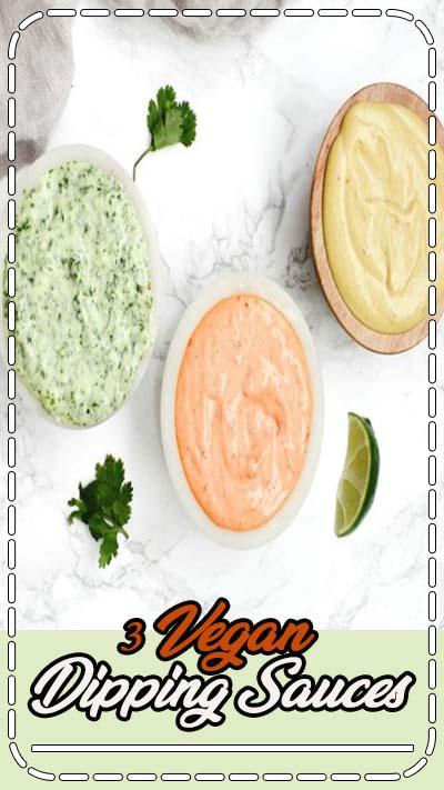 3 Vegan Dipping Sauces - Sriracha Mayo, Jalapeño Cilantro and Honey Mustard.