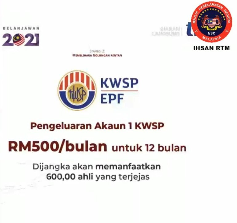 TERKINI: Pengeluaran Akaun 1 KWSP Dibenarkan Sehingga RM500 Sebulan Secara Bersasar Untuk 12 Bulan