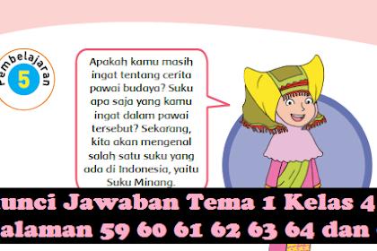 Jawaban Soal Tema 1 Kelas 4 Halaman 59 60 61 62 63 64 Dan 65