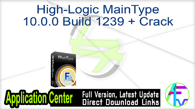 High-Logic MainType 10.0.0 Build 1239 + Crack