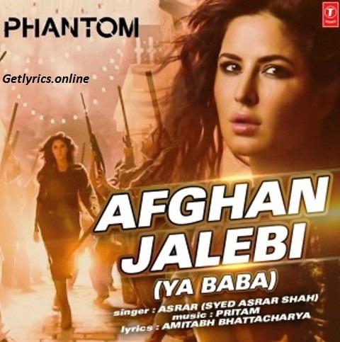 Afgan Jalebi Lyrics | Phantom