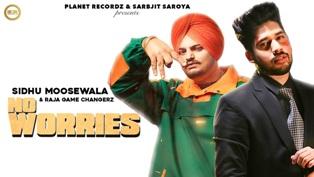 No Worries Lyrics - Sidhu Moosewala & Raja Game Changerz
