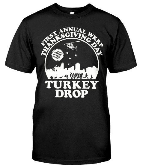 Wkrp turkey drop t shirt Thanksgiving Turkey Drop Hoodie Sweatshirt. GET IT HERE