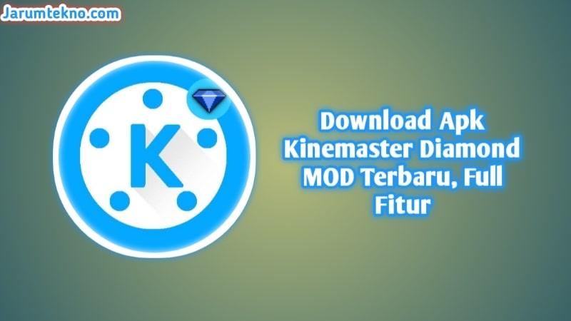 Download APK Kinemaster Diamond MOD Terbaru, Full Fitur