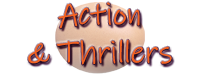 Action & Thriller Movies