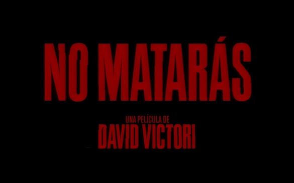 No matarás de David Vitori desvela su primer avance