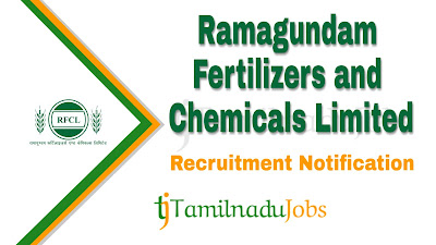 RFCL Recruitment 2019, RFCL Recruitment Notification 2019, Latest RFCL Recruitment update