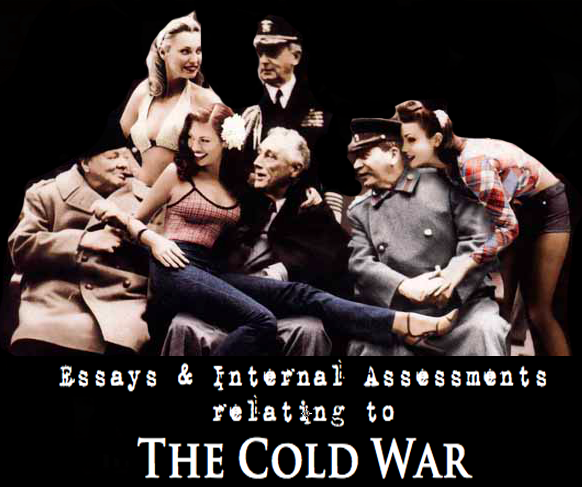 Cold War Essay Thesis....?