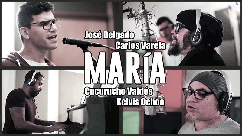 José Delgado - Carlos Varela - Kelvis Ochoa - Cucurucho Valdés - ¨María¨ - Videoclip. Portal Del Vídeo Clip Cubano - 01