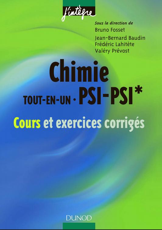 Livre Chimie Tout-En-Un PSI-PSI* - Cours Et Exercices Corrigés