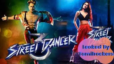 Street Dancer 3D Full Movie Download Leaked Online By TamilRockers - Filmyzilaa