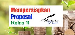 Bahasa Indonesia Kelas 11 - Mempersiapkan Proposal