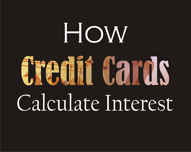 How The Credit Cards Interest Are Calculated
