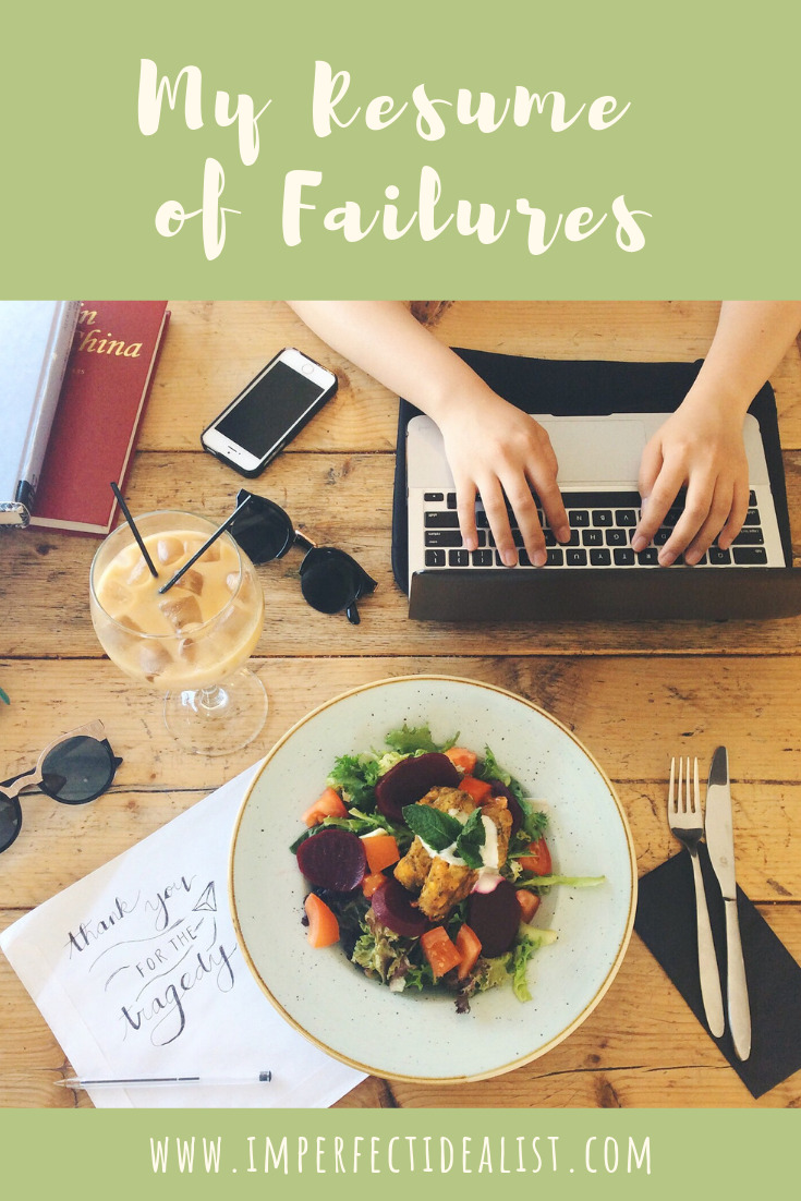 resume of failures | {imperfect idealist} #lifestyleblog