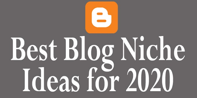 Best Blog Niche Ideas for 2020