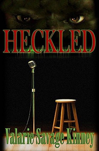 #APC #Spotlight: #Heckled By Valarie Kinney!