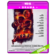 Dragged Across Concrete (2018) WEB-DL 1080p Audio Ingles 5.1 Subtitulada