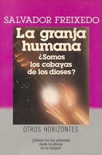 Granja Humana - Salvador Freixedo
