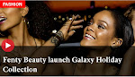 Fenty Beauty Launch Galaxy Holiday Collection