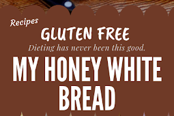 HONEY WHITE BREAD (Gluten free) #glutenfree