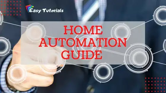 Home Automation Basics - A Beginners Guide