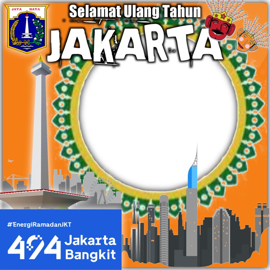 Download Gratis Twibbon Ucapan Selamat Ulang Tahun Jakarta 2021 - Twibbonize